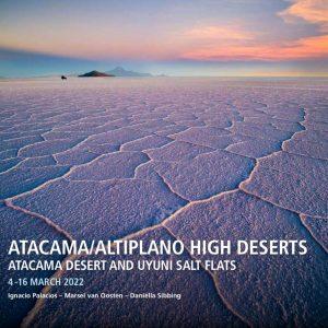 Atacama and Altiplano Chile and Bolivia Photography Tour with Ignacio Palacios and Marsel Van Oosten 2022